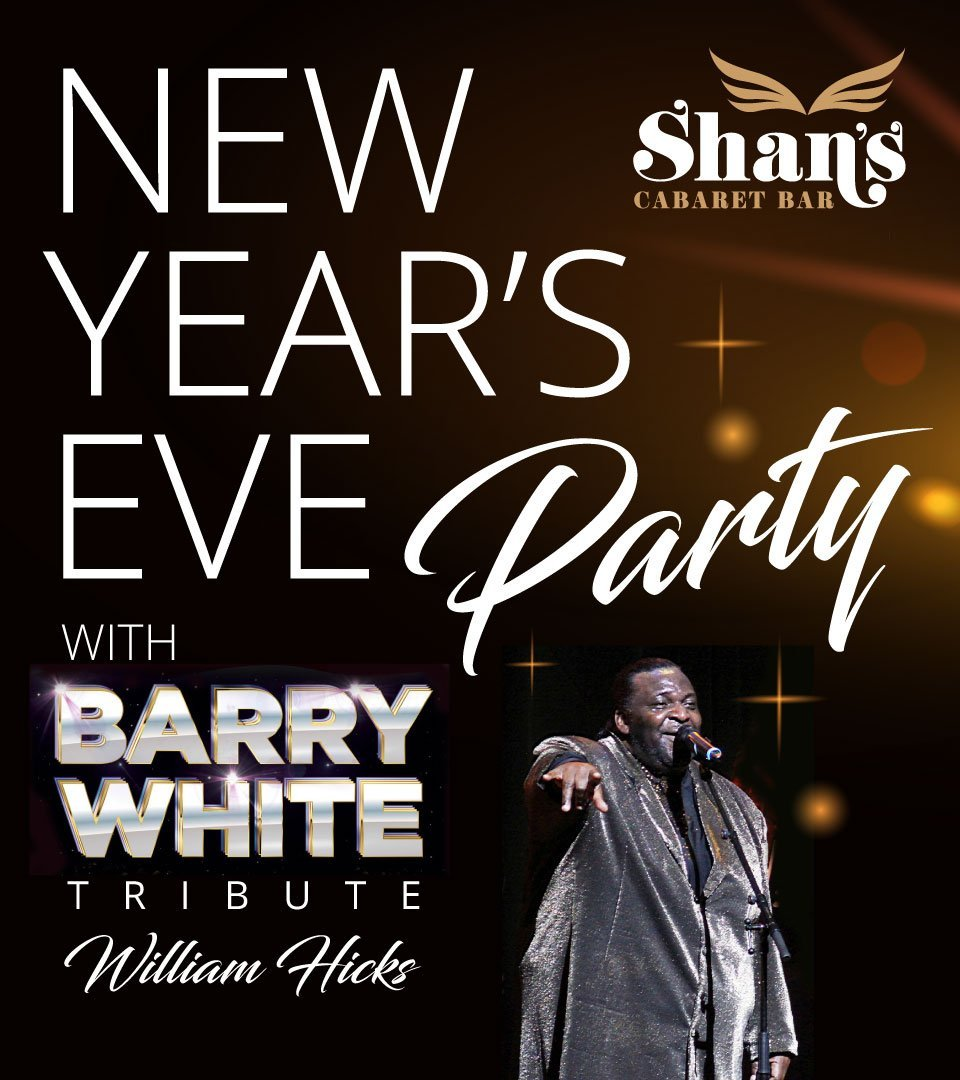 NYE at Shan's with Barry White and Others Tribute