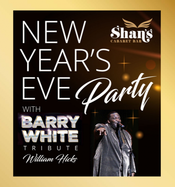 New Years Eve with Barry White at Shans